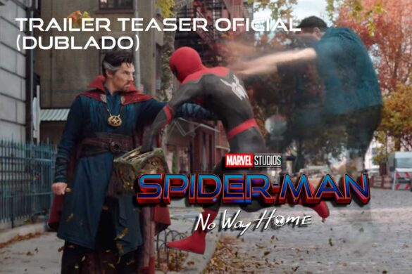 Homem-Aranha: Sem Volta Para Casa - Teaser Trailer